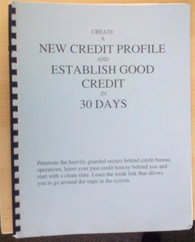 Create a New Credit Profiles and Establish Good Credit in 30days