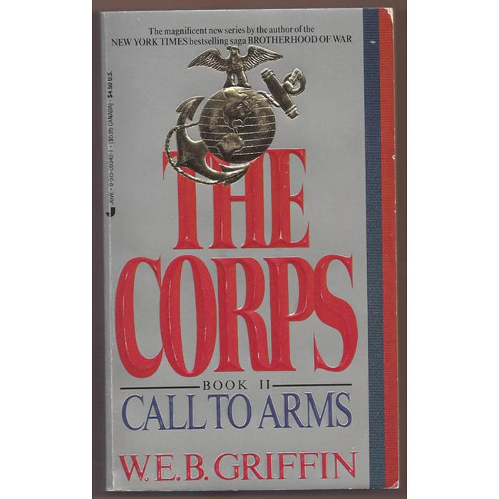 Call to Arms by WEB Griffin Book 2 in The Corps Series Paperback Book Jove 1987