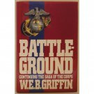 Battleground by WEB Griffin Book 4 in The Corps Series Hardcover Book Putnam 1991