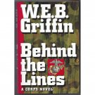 Behind the Lines by WEB Griffin Book 7 in The Corps Series Hardcover Book Putnam 1996