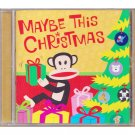 Maybe This Christmas CD Various Rock Artists Sarah McLachlan Coldplay Barenaked Ladies 2002