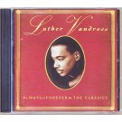 Luther Vandross - Always and Forever - The Classics CD 1998 Club Edition