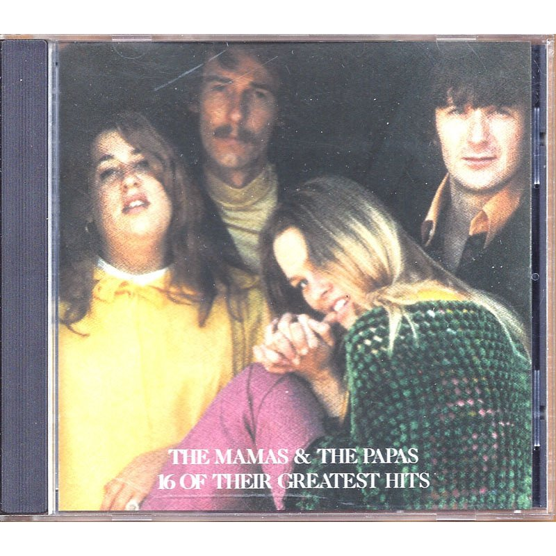 The Mamas & The Papas 16 of Their Greatest Hits CD 1986