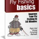 Fly Fishing:101 Tips and Tricks