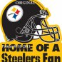 Home of a Steelers Fan Cross Stitch Pattern NFL Football ~ETP~