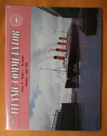 Titanic Commutator - Volume 18 Number 4 - Fourth Quarter 1994