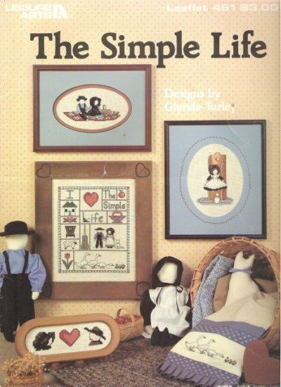 Leisure Arts Leaflet 461 The Simple Life Cross Stitch Book