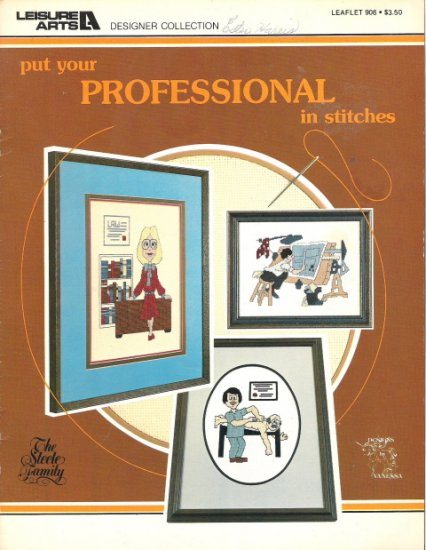 Leisure Arts Designer Collection Put Your Professional in Stitches Counted Cross Stitch
