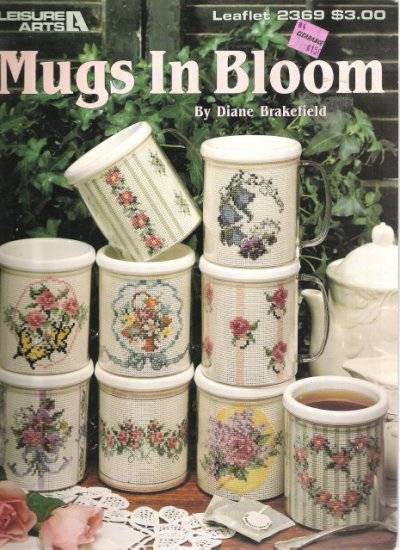 Leisure Arts Leaflet 2369 Mugs In Bloom