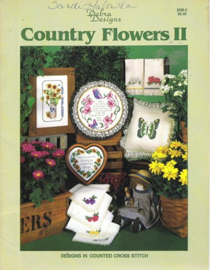 Debra Designs Country Flowers II Designs in Counted Cross Stitch