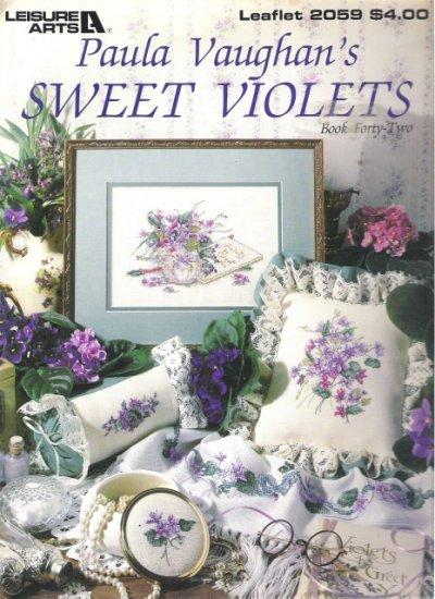 Leisure Arts Leaflet 2059 Paula Vaughan's Sweet Violets