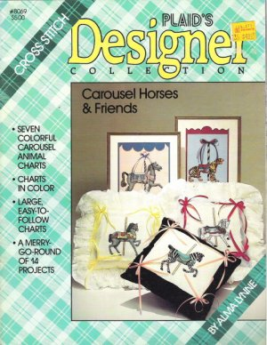 Plaid's Designer Collection Carousel Horses and Friends Book #8069 by Alma Lynne