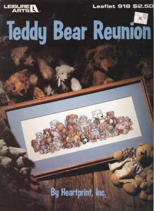 Leisure Arts Leaflet #918 Teddy Bear Reunion by Heartprint, Inc