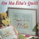 Leisure Arts Leaflet #987 Story Time On Ma Ella's Quilt by Betty Morris Hamilton