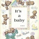 It's A Baby by Dale Burdett