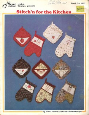 Mats etc. presents Stitch'n For The Kitchen Stock No 1057 by Joan Leonard and Bonnie Brownsberger