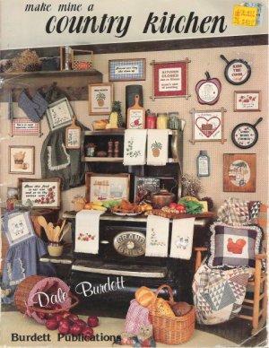 Burdett Publications Make Mine A Country Kitchen