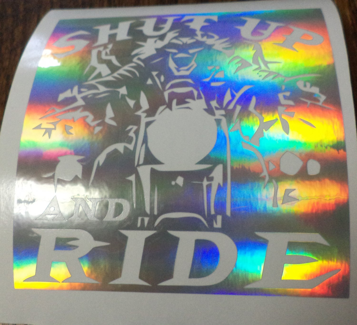 Holographic Shutup And Ride Biker Motorcycle Vinyl Car Window Laptop Decal Sticker
