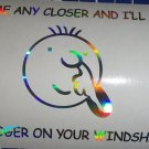 Funny Saying Custom Come Any Closer Flip A Booger Vinyl Car Windshield Decal