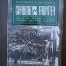 Crabgrass Frontier - Kenneth  Jackson