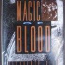 The Magic of Blood - Dagoberto Gilb