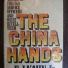 The China Hands - E. J. Kahn