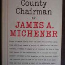 Report of the County Chairman - James Michener