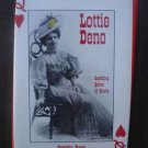 Lottie Deno by Cynthia Rose (1st edition signed)