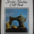 The Sewing Machine Craft Book - Carolyn Hall