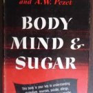 Body Mind & Sugar - E. Abrahamson (1951)