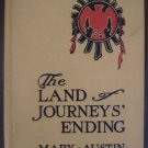 The Land Of Journey's Ending by Mary Austin (1924)