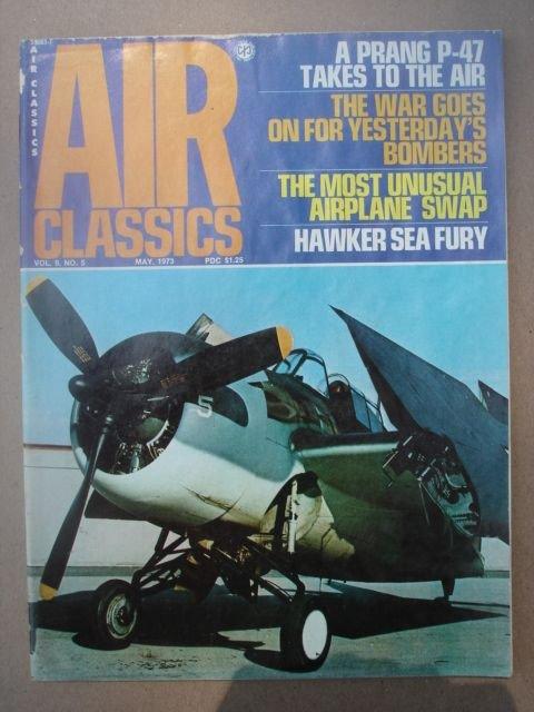 Air Classics Magazine, May 1973 Issue Vol. 9 No. 5.