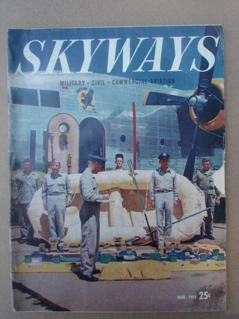 Skyways, March 1952    Vol. 11 No. 3