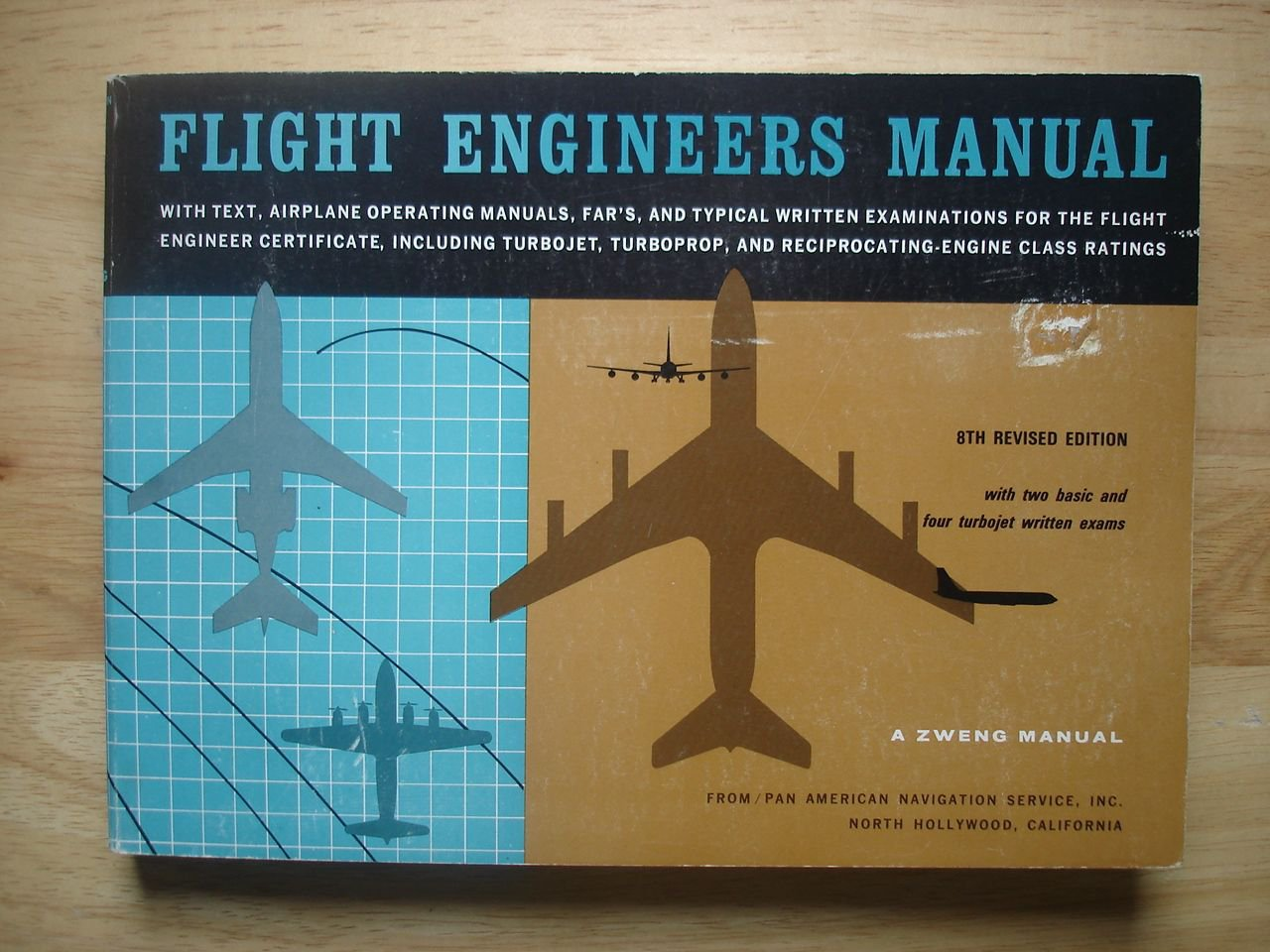Flight Engineers Manual (A Zweng Manual / Pan American Navigation Service, Inc.)
