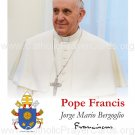 Special Limited Edition Collector's Series Commemorative Pope Francis Prayer Card #434
