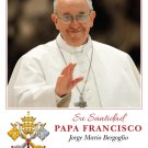 ** SPANISH ** Limited Edition Collector's Series Commemorative Pope Francis Prayer Card #433