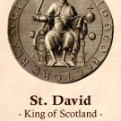 St. David (King of Scotland) Prayer Card PC#421