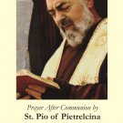 St. Padre Pio Prayer After Communion Card PC#337