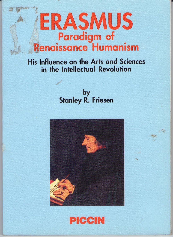 Erasmus: Paradigm of Renaissance Humanism