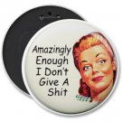 FUNNY pinback button COLOSSAL 6 inch AMAZINGLY ENOUGH backpack pin