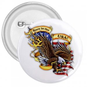 BORN IN THE USA 3 inch pinback button backpack pin 27008601