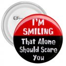 FUNNY I'm Smiling 3 inch pinback button backpack pin 26999197