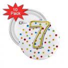 Name Pins AGE 7 PARTY favors 10 pack of 2.25 inch pinback BACKPACK pin 27120661