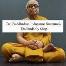 Tan buddhadasa Bliku Thai Buddha monk model