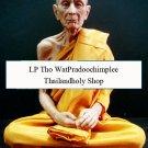 Luang Pu Toh WatPradochimpee Thai Budda Model