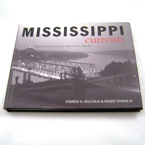 Mississippi Currents by Andrew H. Malcolm and Roger Straus III