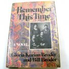 Remember This Time by Gloria Kurian Broder and Bill Broder