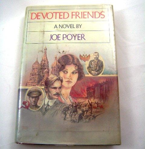 Devoted Friends by Joe Poyer