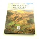 The Making of Wales by John Davies 1996