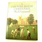 A Country House Companion by Mark Girouard